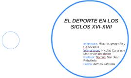 EL DEPORTE EN LOS SIGLOS XVI-XVII