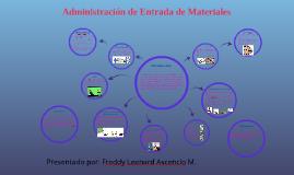 Administración de entrada de materiales