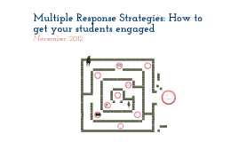 Multiple Response Strategies