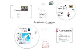 Redes sociales y Periodismo: por qué y para qué