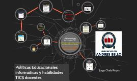 Políticas Educacionales informáticas y habilidades TICS doce