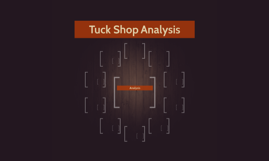 Tuck Shop Analysis