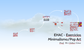 EHAC - Exercícios Mini&Pop