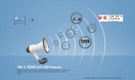 EDSE 637 Wk3 F2F IEP Process