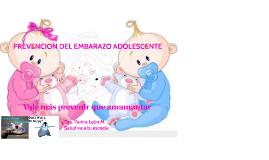 LA PREVENCION DEL EMBARAZO ADOLESCENTE TENIE