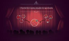 I Festival de Cinema Amador de Agrolândia