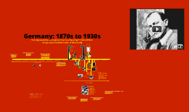 Germany: 1870s to 1930s