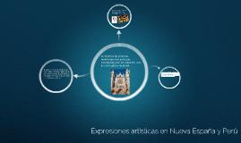 Copy of Expresiones artisticas en Nueva España y Perú