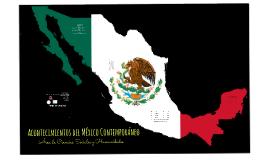 Acontecimientos del México Contemporáneo