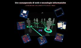 Uso consapevole di web e tecnologie informatiche