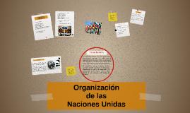 Copy of Organización de las Naciones Unidas
