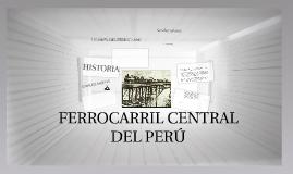 FERROCARRIL CENTRAL DEL PEERU