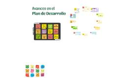 Copia de Avances en el Plan de Desarrollo