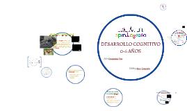 2.- DESARROLLO COGNITIVO 0-6
