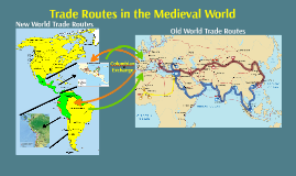 Trade Routes in the Medieval World