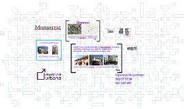 Monserrat, Avanza Urbana