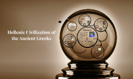 Hellenic Civilization and the Ancient Greeks