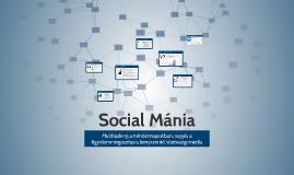 Social Mánia