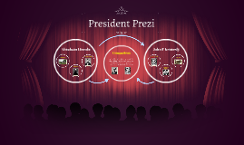 Copy of President Prezi