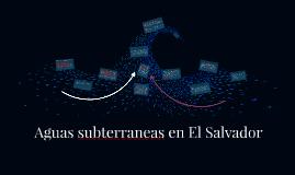 Aguas subterraneas en El Salvador