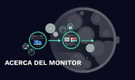 ACERCA DEL MONITOR