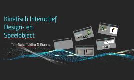 Kinetisch Interactief Design- en Speelobject