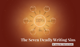 The Seven Deadly Writing Sins