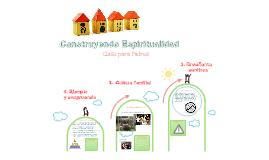 Construyendo espiritualidad en casa