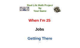 Copy of Real Life Math Project - Mr. Lee's Template