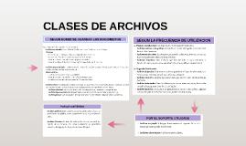 CLASES DE ARCHIVOS