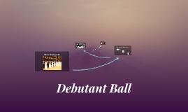 Debutant Ball