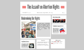 The Assault on Abortion Rights