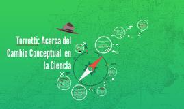 Torretti: Acerca del Cambio Conceptual  en la Ciencia