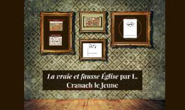 La vraie et fausse Église par L. Cranach le Jeune
