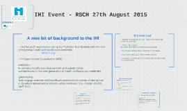 IHI Event - RSCH 27th August 2015