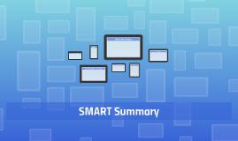 SMART Summary