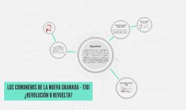 LOS COMUNEROS DE LA NUEVA GRANADA - 1781