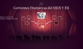 Corrientes drámaticas del SXX