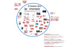 O futuro dos empregos