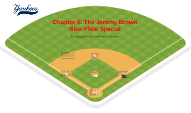 Chapter 5: The Jeremy Brown Blue Plate Special