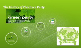 The Birth of the Green Party