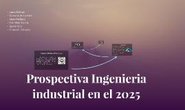 Ingenieria industrial en el 2025