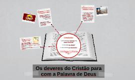 Os deveres do Cristão para com a Palavra de Deus