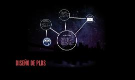 DISEÑO DE PLDS