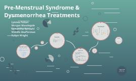 Pre-Menstrual Syndrome