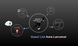 Guest List - Aura Larcomar