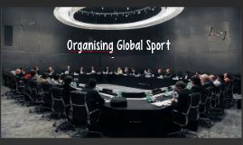 Organising Global Sport L5