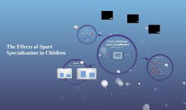 Case study on the Effects of Sport Specialization in Children