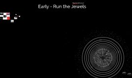 Early - Run the Jewels