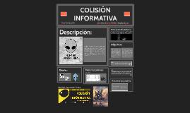 COLISIÓN INFORMATIVA
